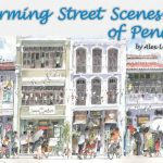 Alex Leong Charming Street Scenes of Penang